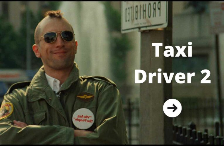 Taxi Driver 2: What To Expect?